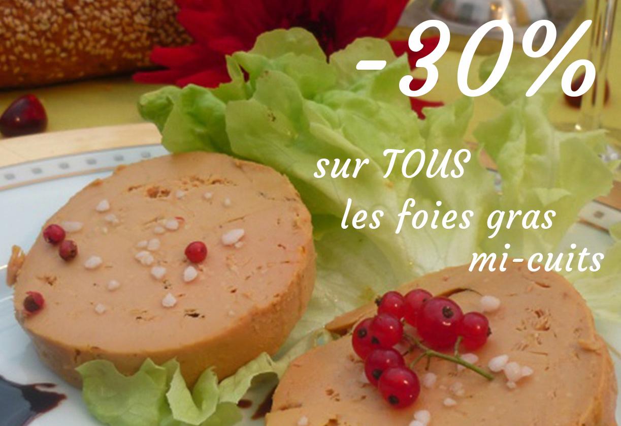 Offre spéciale -30% sur les foies gras !